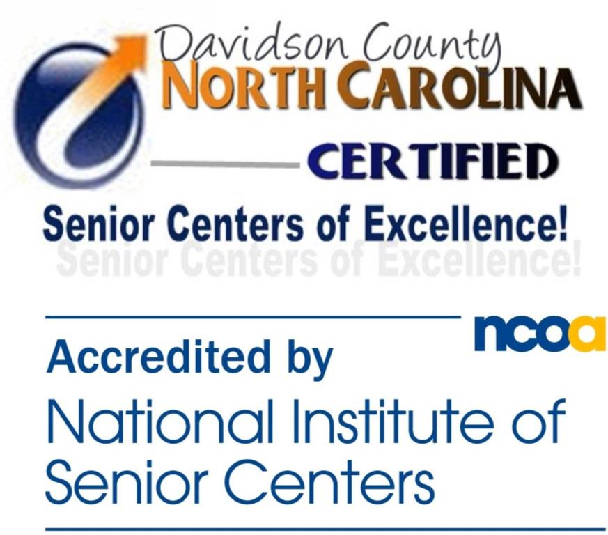 Davidson County North Carolina Certified Senior Centers of Excellence! Accredited by National Instit